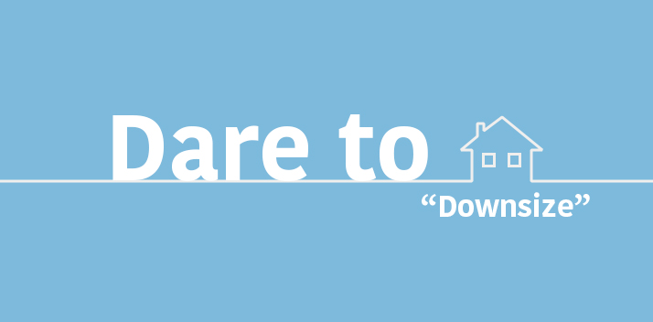 Downsizing - Better Home. Better Life.